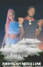 Everybody Needs Love||nba youngboy fanfic by gsmokee