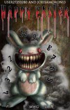 Happy Easter by Joeisamoron13