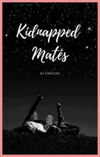 Kidnapped Mates by cmr1200