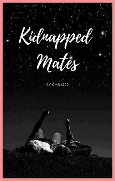 Kidnapped Mates