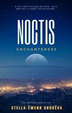 Enchanteresse Noctis by Noxhexagorose_