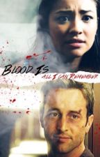 Blood Is All I Can Remember ~🌸~ 1 by Sweet_Sydney14
