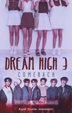 Dream High 3 (Got7) by ajanyazarist