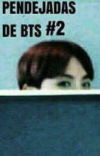 Pendejadas de BTS #2 by _ParkJi676_