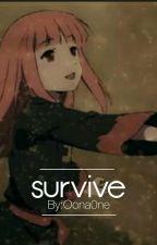 Survive by Oona0ne