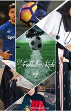 Footballer's hijabi wife  by prayerandpatience