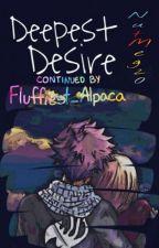 Deepest Desire [NaLu AU] by Fluffiest_Alpaca