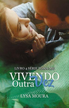 Vivendo outra Vez by LysaMoura