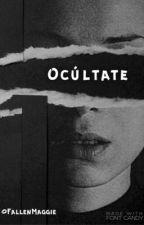 Ocúltate by FallenMaggie