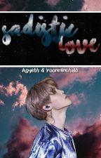 Sadistic love' - Myg x Pjm by Agyeth