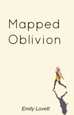 Mapped Oblivion by emilyylovett