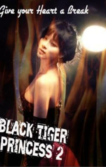 Black Tiger Princess 2(COMPLETED- UNEDITED)