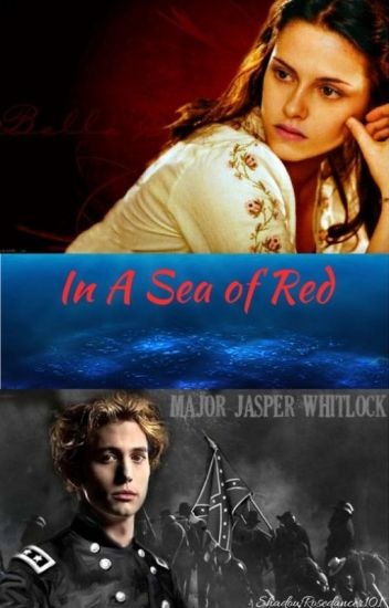 In A Sea of Red | Jasper x Bella - Lateifa Rubrum - Wattpad
