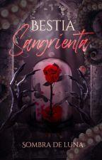 BESTIA SANGRIENTA by SombradeLuna28