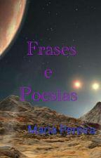 Frases e Poesias by MariaPereira316
