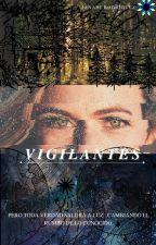Vigilantes by anahiflores18