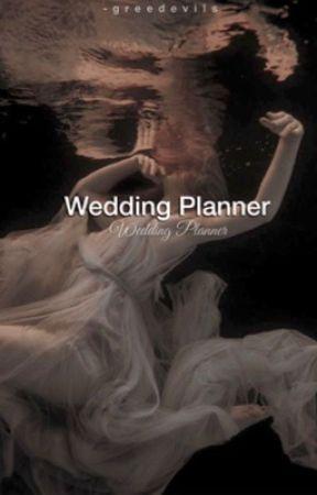 Wedding Planner   g.d by -greedevils