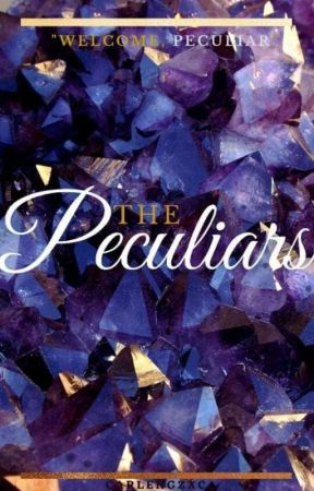 The Peculiars by carlengzxc