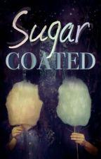 Sugar Coated by iwilltrustnoone