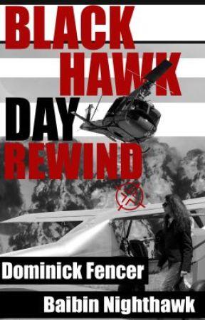 Read an Excerpt From 'BLACK HAWK DAY REWIND' by NighthawkFencer
