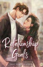 Relationship Goals : 17+ by ErayDewiPringgo