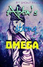 Alpha's Strong Omega by shontaya1216