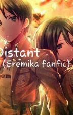 Distant (eremika fanfic) by Suicide_DeathGod19