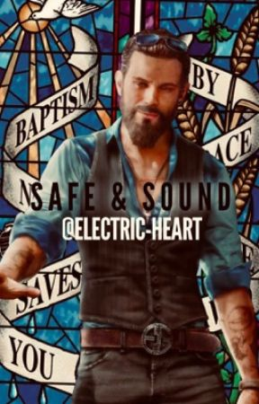 Safe Sound Far Cry 5 John Seed Fanfiction Four Wattpad