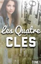 Les Quatre Clés by fangirl_marie