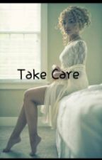 Take Care (Cam Newton Love Story) by Stay_Truu13