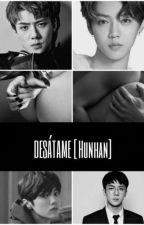 Desátame [Hunhan] by fghjkl000