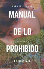 El Manual De Lo Prohibido [HopeV] by LoveALP