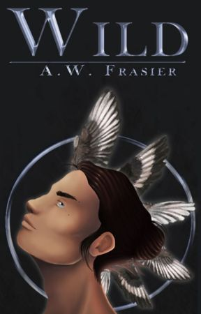Wild (Book 2, the Feral Series) by AWFrasier