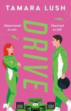 DRIVE by TamaraLush