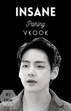 Insane• Vkook by ErinRen79