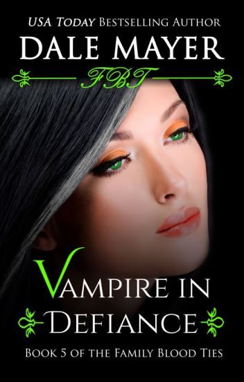 Vampire in Defiance - book 5