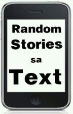 Random Stories sA TEXT by Colossus_15