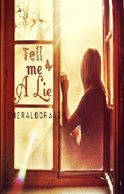 Tell Me A Lie (One Direction Fanfic)