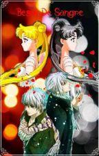 Besos De Sangre - ( Sailor Moon/ Vampire Knight )           by user63469749
