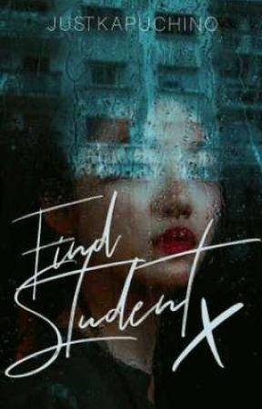 ️Find Student X by Mahikamari