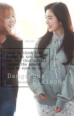 Đọc truyện [WENRENE] Dangerous Liaisons