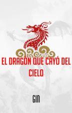 El dragón que cayó del cielo by RealGin_