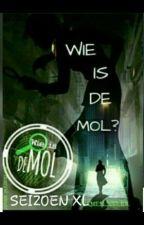 Wie is de mol XL! {Bezig!} by esmee_vpeer