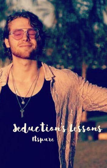 Seduction's lessons