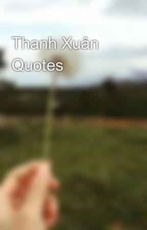 Đọc Truyện Thanh Xuân Quotes - Phụ Nữ Vạn Người Mê- Huyền ...