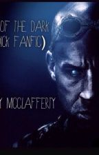 The Eyes of the Dark  (Riddick FanFic) by KaidronMcClafferty