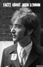 Facts about John Lennon by ohmyluck