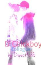 D' Chickboy : Epilogue by DopestKiddo