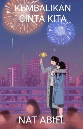 Kembalikan Cinta Kita by nobitadorae