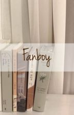 fanboy. ✓ by TINYMINNIES